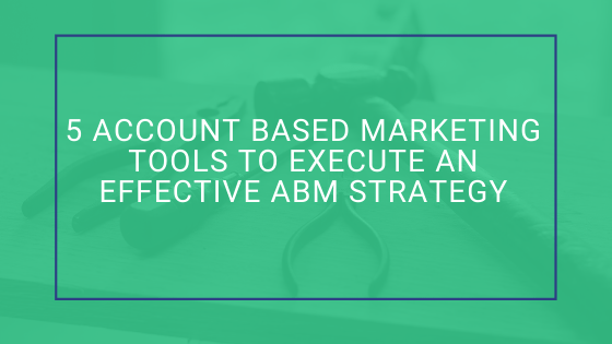 Account Based Marketing Tools