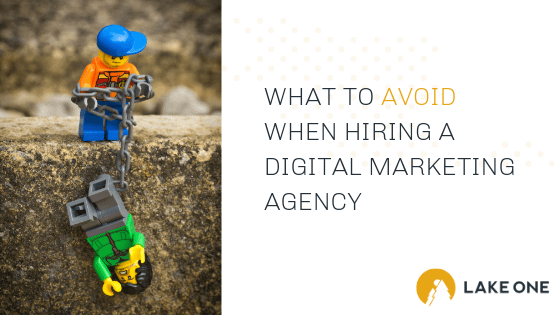 WHAT TO AVOID WHEN WORKING WITH A DIGITAL MARKETING AGENCY