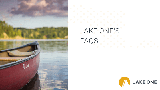 Lake One's FAQs