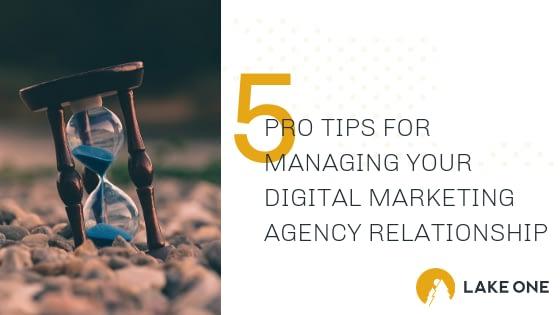 Managing Your Digital Marketing Agency Relationship