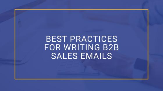 Writing B2B Sales Emails