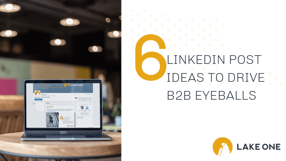 LinkedIn Posts for B2B