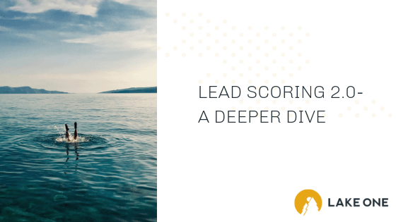 Lead Scoring Deep Dive