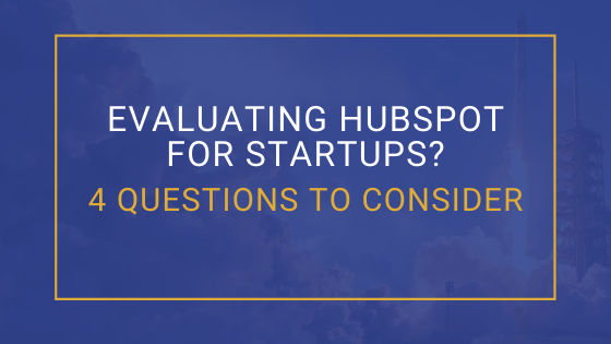 Evaluating HubSpot for Startups