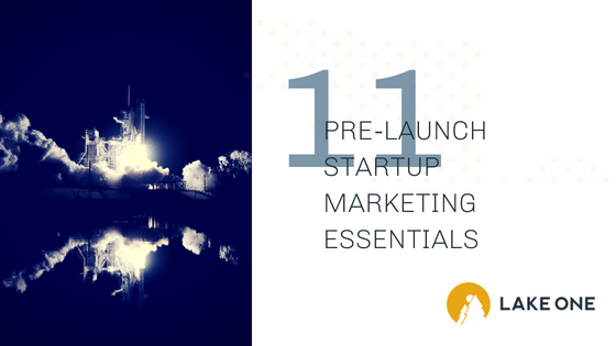 prelaunch startup marketing essentials