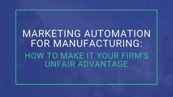 marketing automation for manufacturing