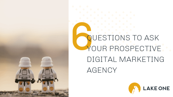 Questions to Ask Your prospective Digital Marketing Agency