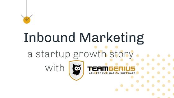 inbound marketing - startup growth story