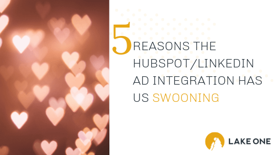 Benefits of hubspot linkedin ad integration