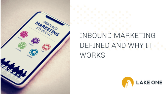 Inbound Marketing Defined