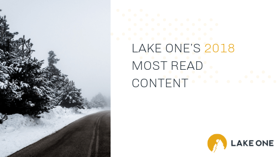 Lake One's 2018 Most Read Content