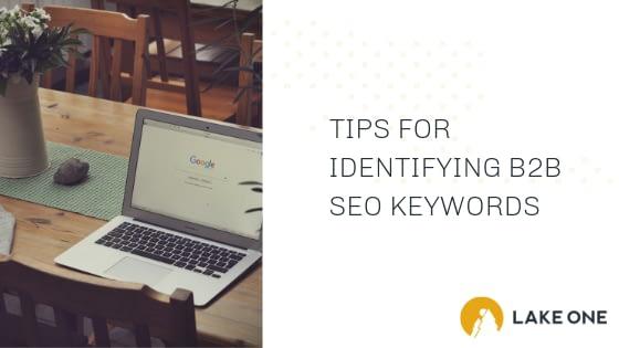 Identifying B2B SEO Keywords
